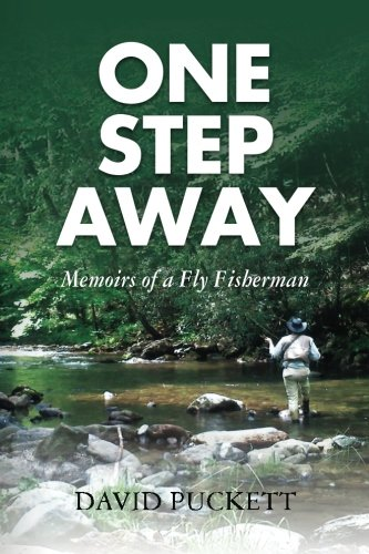 9781500787639: One Step Away: Memoirs of a Fly Fisherman