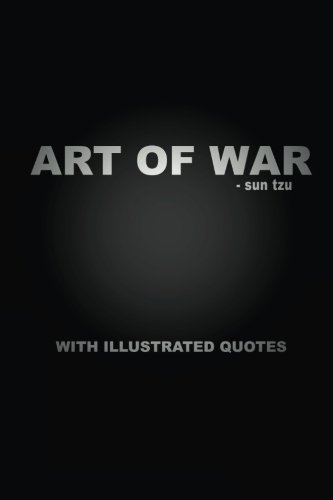 9781500789190: The Art of War with Illustrated Quotes