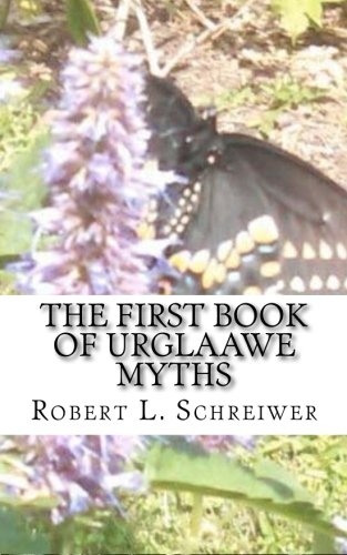 9781500790226: The First Book of Urglaawe Myths: Old Deitsch Tales for the Current Era