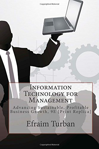 9781500790240: Information Technology for Management: Advancing Sustainable, Profitable Business Growth