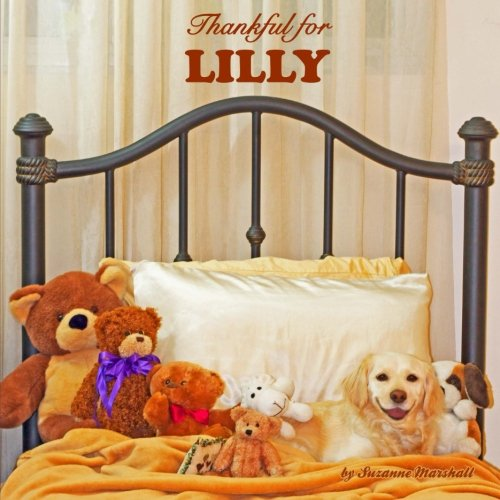 9781500791414: Thankful for Lilly: Personalized Book of Gratitude (Personalized Children's Books)