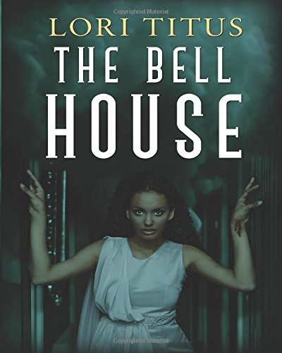 9781500791988: The Bell House