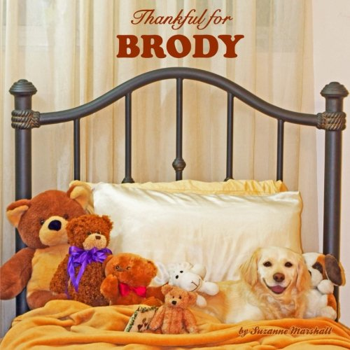 9781500792282: Thankful for Brody: Personalized Book of Gratitude (Personalized Children's Books)
