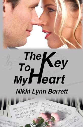 9781500793890: The Key To My Heart (Love and Music in Texas) (Volume 3)
