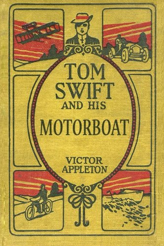 9781500793999: Tom Swift and His Motorboat: The 100th Anniversary Rewrite Project (100th Anniversary Project) (Volume 2)