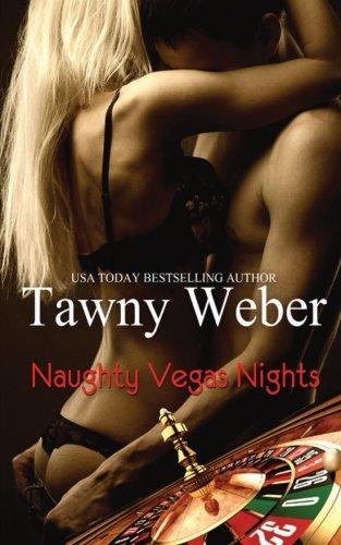Naughty Vegas Nights: Tawny Weber