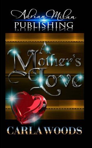 9781500795504: A Mother's Love