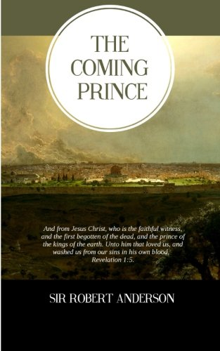 9781500795733: The Coming Prince