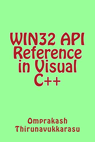 9781500796747: WIN32 API Reference in Visual C++