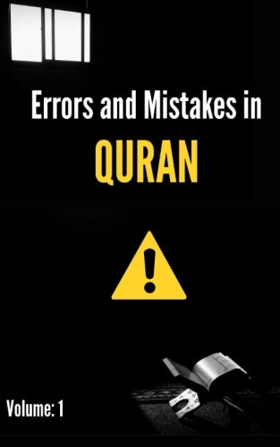 9781500796778: Errors and Mistakes in Quran (Volume 1)