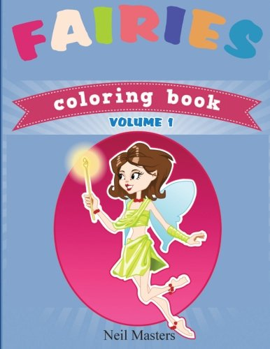 Fairies Coloring Book (Avon Coloring Books) (Fairy coloring books for girls) (Volume 1): Masters, ...