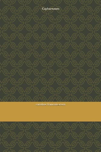 9781500803568: Capharnaum (French Edition)