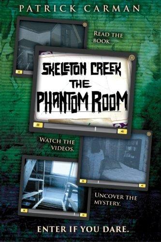 9781500803636: Skeleton Creek: Phantom Room