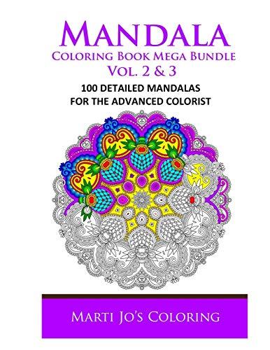 Mandala Coloring Book Mega Bundle Vol. 2 & 3: 100 Detailed Mandala Patterns: Marti Jo's ...