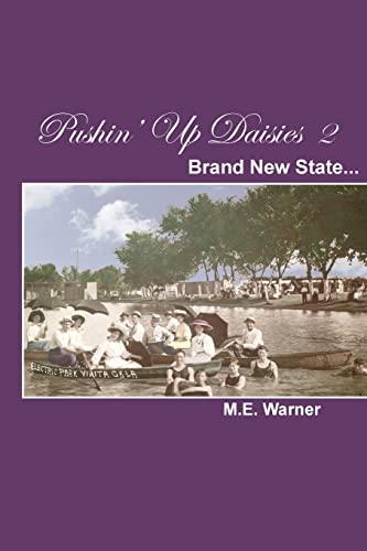 9781500805401: Pushin' Up Daisies 2: Brand New State (Volume 2)