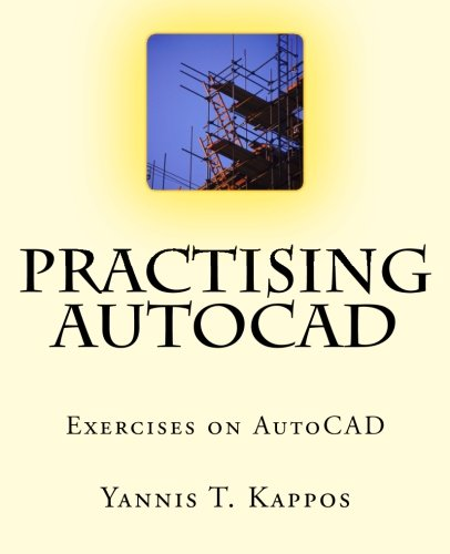 9781500808990: Practising AutoCAD: 2D and 3D exercises in AutoCAD - Based on AutoCAD 2015