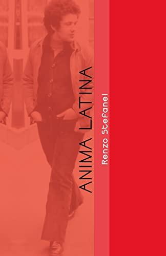 9781500810993: Anima Latina: Storia e Cronistoria (Italian Edition)