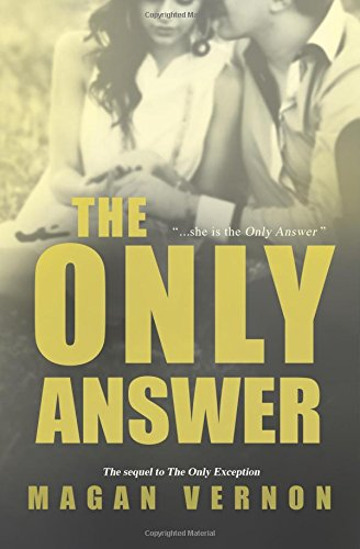 9781500812584: The Only Answer