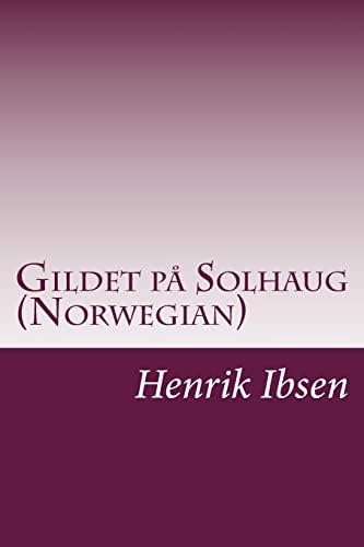 9781500812973: Gildet på Solhaug (Norwegian) (Norwegian Edition)