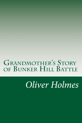 9781500813017: Grandmother's Story of Bunker Hill Battle