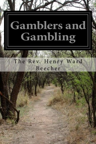 Gamblers and Gambling (Paperback): The Rev Henry