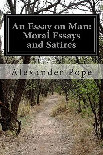 Alexander Pope  Essay Man Moral Essays  Abebooks An Essay On Man Moral Essays And Alexander Pope