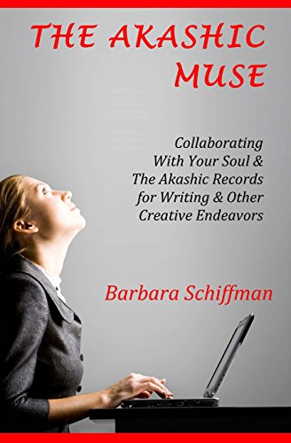 9781500817442: The Akashic Muse: Collaborating With Your Soul & The Akashic Records for Writing & Other Creative Endeavors