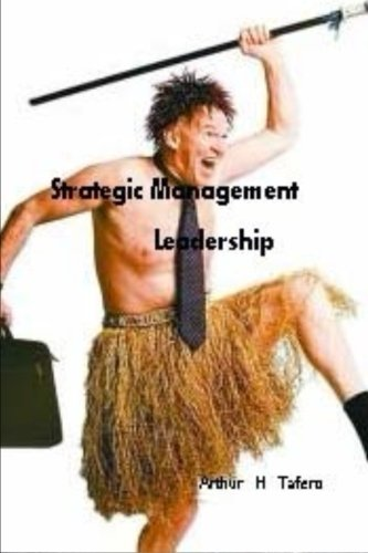 9781500819958: Strategic Management Leadership: includes lesson plans in Bengali (Bengali Edition)