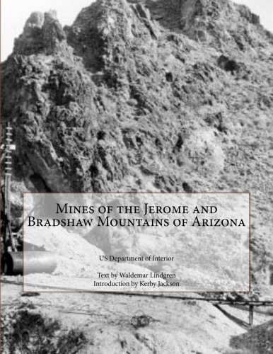 9781500820329: Mines of the Jerome and Bradshaw Mountains of Arizona