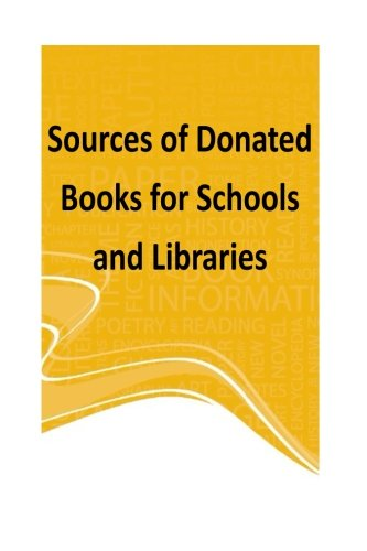 9781500821029: Sources of Donated Books for Schools and Libraries (Education)