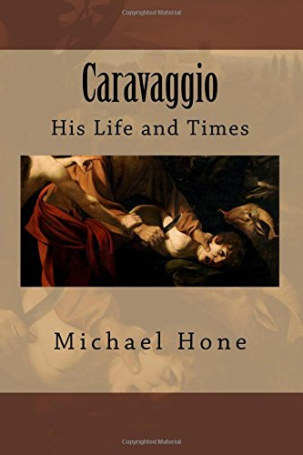 9781500822132: Caravaggio: His Life and Times