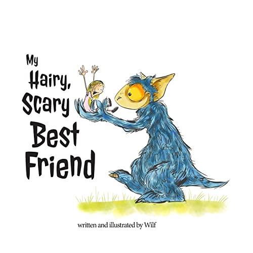 9781500824044: My hairy, scary best friend
