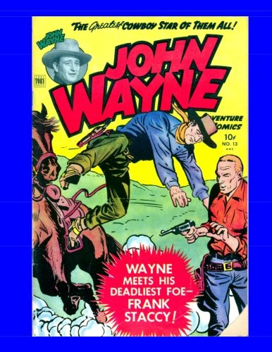 9781500824211: John Wayne Adventure Comics #13