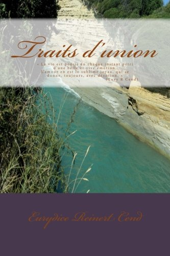 9781500825201: Traits d'union (French Edition)