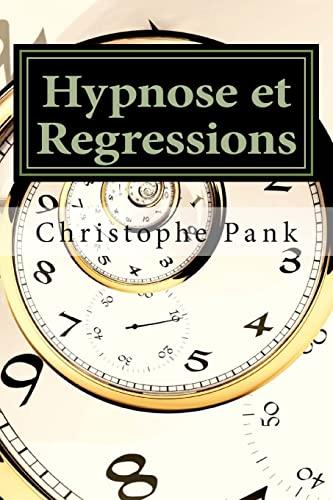 9781500825928: Hypnose et Regressions