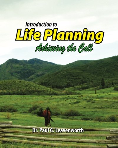 9781500825959: Introduction to Life Planning: Achieving the Call (Introduction to Christian Growth Series) (Volume 3)