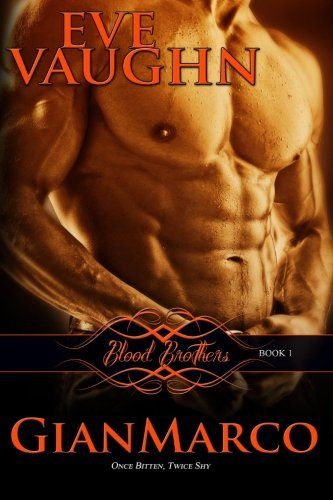 9781500827854: GianMarco: Blood Brothers: Book One (Volume 1)