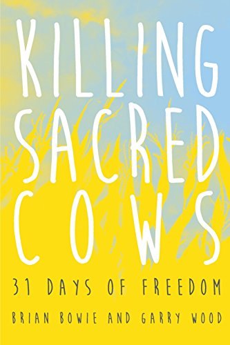 9781500829223: Killing Sacred Cows: 31 Days of Freedom