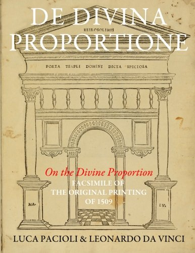 9781500831080: De Divina Proportione (On the Divine Proportion): facsimile (in black and white) of the original version of 1509