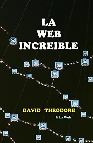 9781500832674: La Web Increible (Spanish Edition)