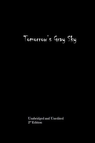9781500834920: Tomorrow's Gray Sky