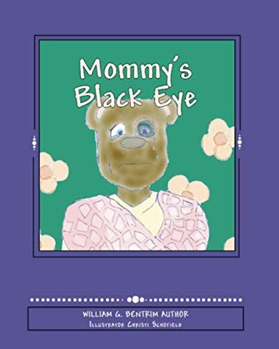 9781500836047: Mommy's Black Eye: Exploring Domestic Violence