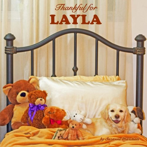 9781500836528: Thankful for Layla: Personalized Gratitude Book (Personalized Children's Books)