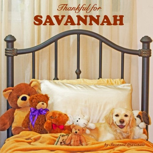9781500837075: Thankful for Savannah: Personalized Gratitude Book (Personalized Children's Books)