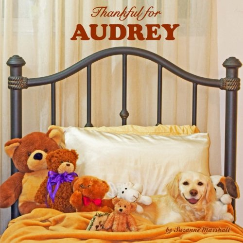 9781500837167: Thankful for Audrey: Personalized Gratitude Book (Personalized Children's Books)