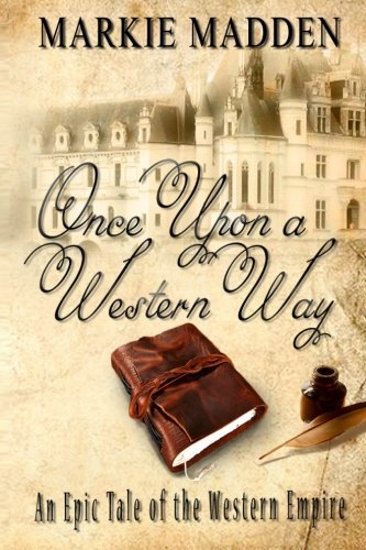 Once Upon a Western Way: Markie Madden