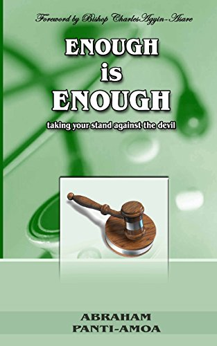 Enough Is Enough!: Taking Your Stand Against: Panti-Amoa, MR Abraham