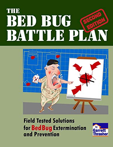 9781500838201: The Bed Bug Battle Plan: Field Tested Solutions for Bed Bug Extermination and Prevention