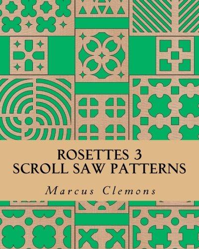 9781500843755: ROSETTES 3: Scroll Saw Patterns: Scroll Saw Patterns