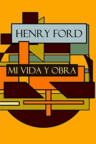 9781500844165: Henry Ford: Mi vida y Obra (Spanish Edition)